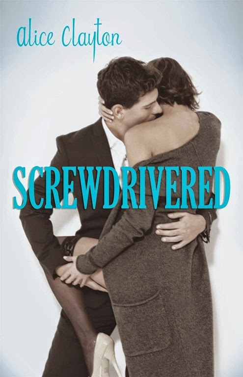 Screwdrivered 3 by Alice Clayton[3]