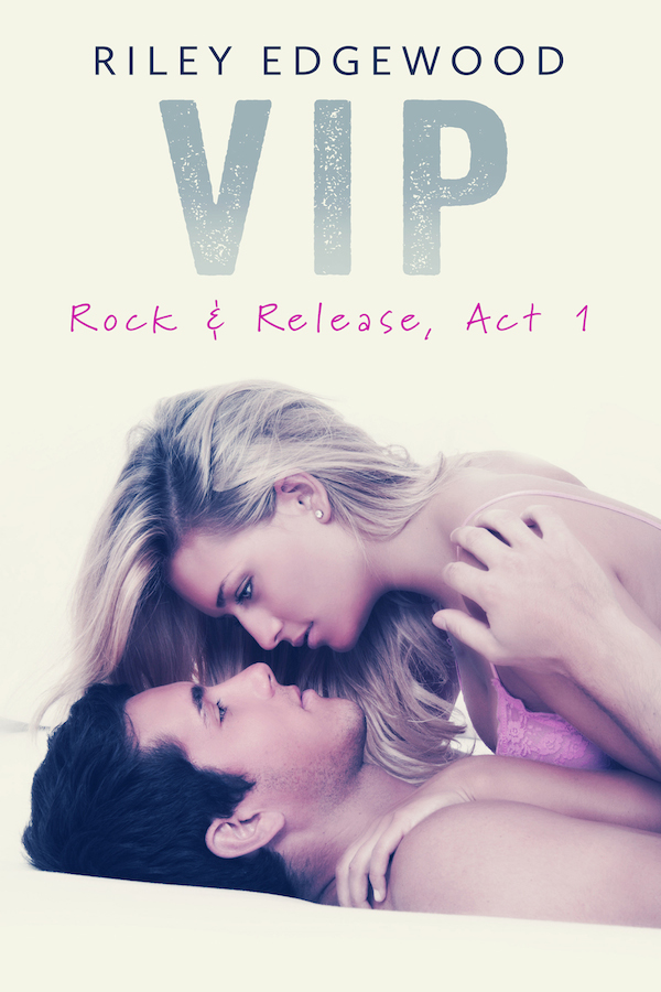 COVER VIP_Rock & Release_Act I_Riley_Edgewood blitz