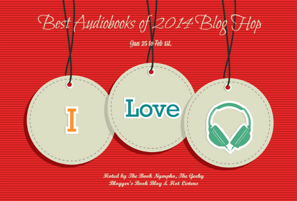Best Audiobooks of 2014 Blog Hop 600x407