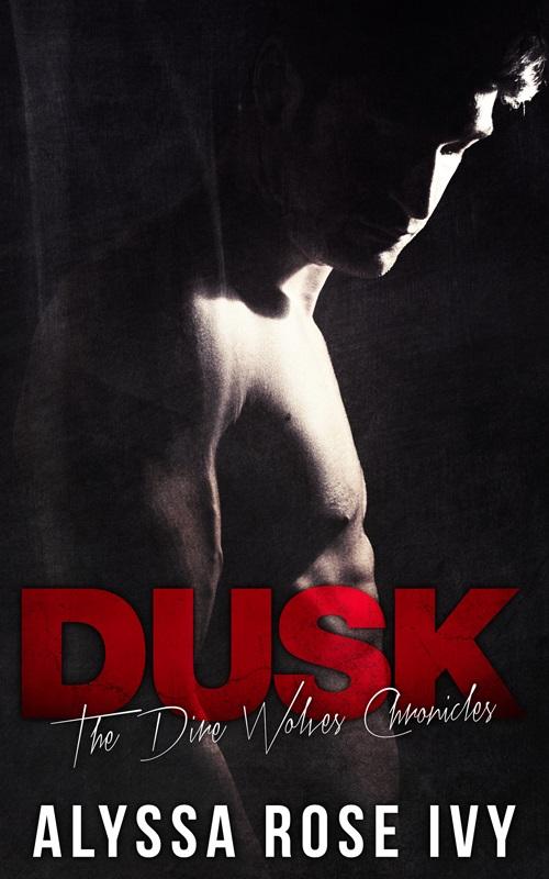 Dusk- Alyssa Rose Ivy